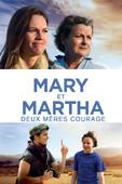 Télécharger Mary et Martha: Deux mères courage