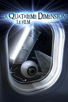 Télécharger La Quatrième Dimension : Le Film
