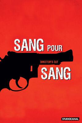 Télécharger Sang Pour Sang (Director's Cut)
