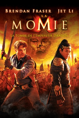 Télécharger La Momie: La Tombe De L'empereur Dragon ou voir en streaming