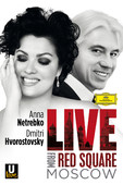 DVD Netrebko and Hvorostovsky: Live from Red Square, Moscow (2013)