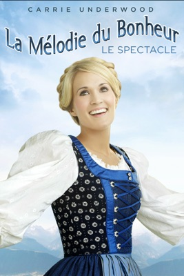 Jaquette dvd La Mélodie Du Bonheur Le Spectacle (2013)