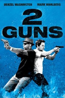 Télécharger 2 Guns ou voir en streaming