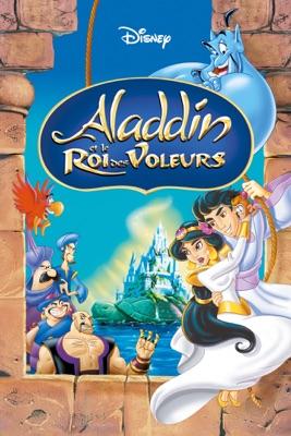 Aladdin Et Le Roi Des Voleurs en streaming ou téléchargement