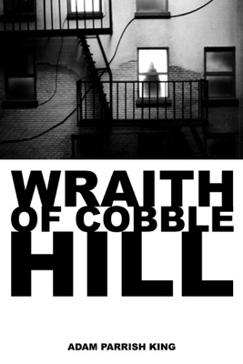 Wraith of Cobble Hill en streaming ou téléchargement