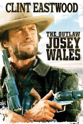 Josey Wales: Hors la loi (The Outlaw Josey Wales) en streaming ou téléchargement