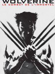 DVD Wolverine: Le combat de l'immortel (Version Etendue)