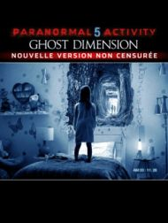 DVD Paranormal Activity 5: Ghost Dimension (Extended Cut)