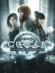 DVD The Circle, Chapitre 1 : Les élues