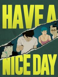 DVD Have A Nice Day
