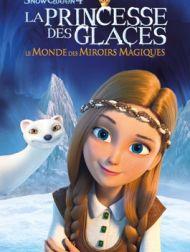 DVD La Princesse Des Glaces : Le Monde Des Miroirs Magiques (The Snow Queen 4)