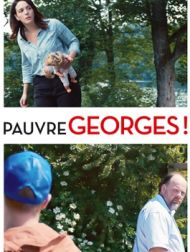 DVD Pauvre Georges !
