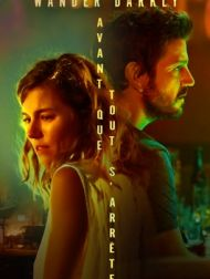 DVD Wander Darkly - Avant Que Tout S'arrête