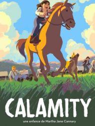 DVD Calamity, Une Enfance De Martha Jane Cannary