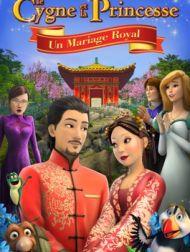 DVD Le Cygne Et La Princesse : Un Mariage Royal