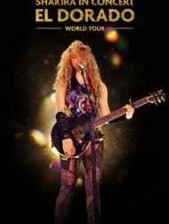 DVD Shakira In Concert: El Dorado World Tour