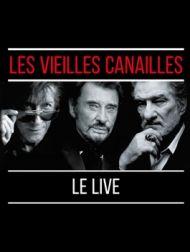 DVD Les Vieilles Canailles : Le Live