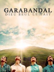DVD Garabandal : Dieu Seul Le Sait