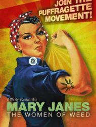 DVD Mary Janes: The Women Of Weed