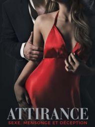 DVD Attirance : Sexe, Mensonge Et Déception