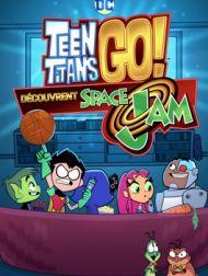 DVD Teen Titans Go Découvrent Space Jam