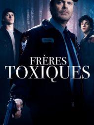 DVD Frères Toxiques
