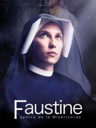 DVD Faustine, Apôtre De La Miséricorde