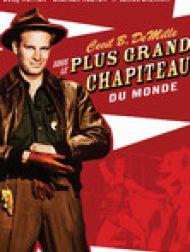 DVD Sous Le Plus Grand Chapiteau Du Monde