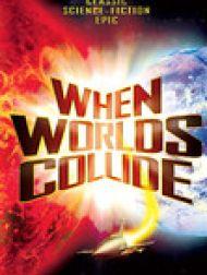 DVD Le Choc Des Mondes (When Worlds Collide) [1951]