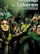 Télécharger Le Printemps de Téhéran: l'histoire d'une révolution 2.0