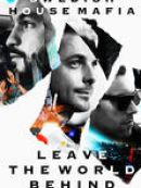 Télécharger Swedish House Mafia: Leave The World Behind