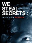 Télécharger We Steal Secrets: La Vérité Sur Wikileaks