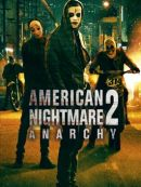 Télécharger American Nightmare 2: Anarchy (The Purge: Anarchy)