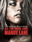 Télécharger All The Boys Love Mandy Lane (VOST)