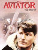 Télécharger The Aviator: Vol D'Enfer
