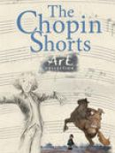 Télécharger The Chopin Shorts: Art Collection