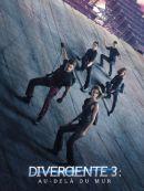 Télécharger Divergente 3 : Au-delà Du Mur