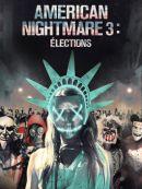 Télécharger American Nightmare 3: Élections