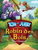 Télécharger Tom Et Jerry: L'Histoire De Robin Des Bois