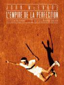 Télécharger John McEnroe : L'empire De La Perfection