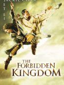 Télécharger Le Royaume Interdit (The Forbidden Kingdom)