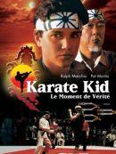 Télécharger Karate Kid: Le Moment De Vérité
