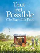 Télécharger Tout Est Possible (The Biggest Little Farm)