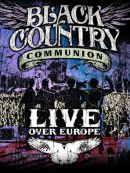 Télécharger Black Country Communion: Live Over Europe