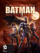 Télécharger Batman : Mauvais Sang