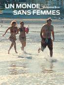 Télécharger Un Monde Sans Femmes (2012)