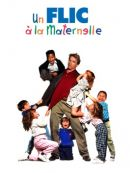 Télécharger Un Flic à La Maternelle (Kindergarten Cop)