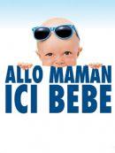 Télécharger Allo Maman Ici Bebe