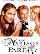 Télécharger Un Mariage Trop Parfait