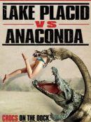Télécharger Lake Placid Vs. Anaconda